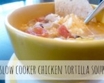 What's For Dinner?  Slow Cooked Chicken Tortilla Soup