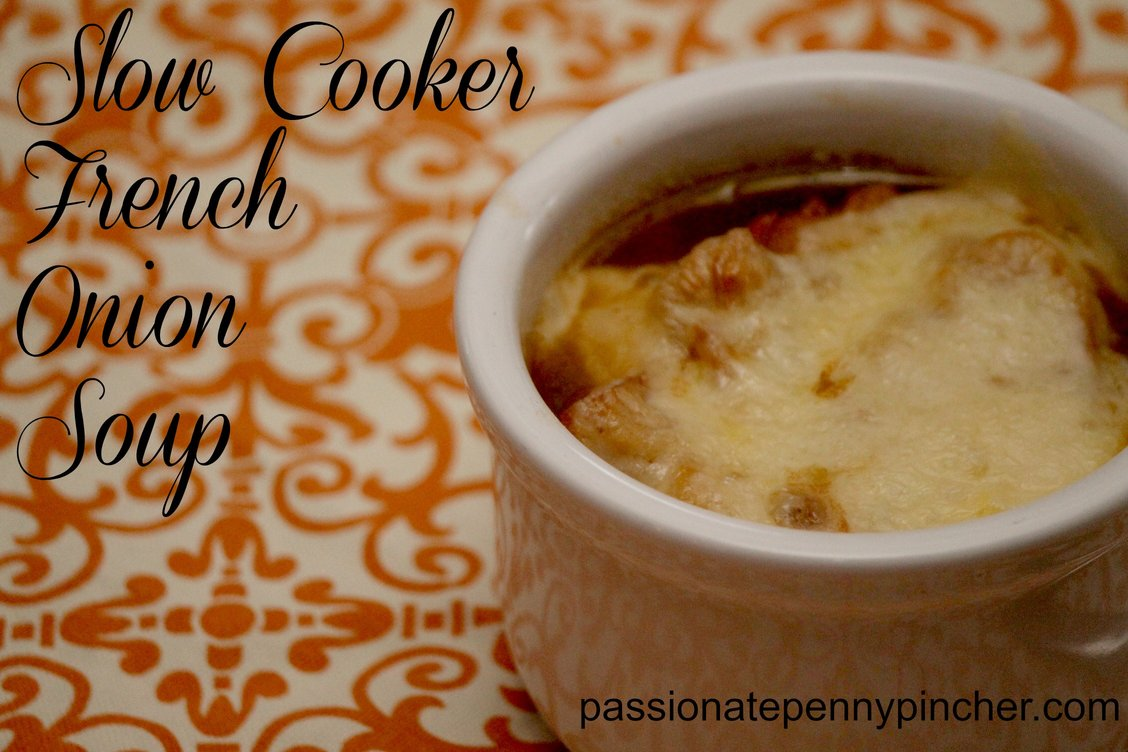 Slow French Onion Soup Passionate Penny Pincher