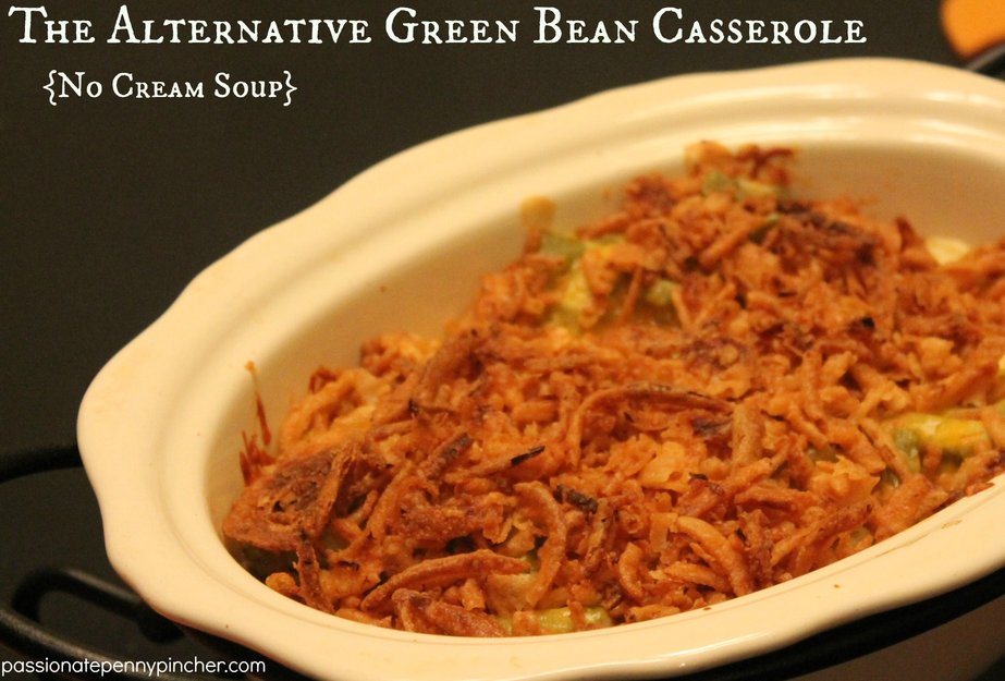 Green Bean Casserole {No Cream Soup}