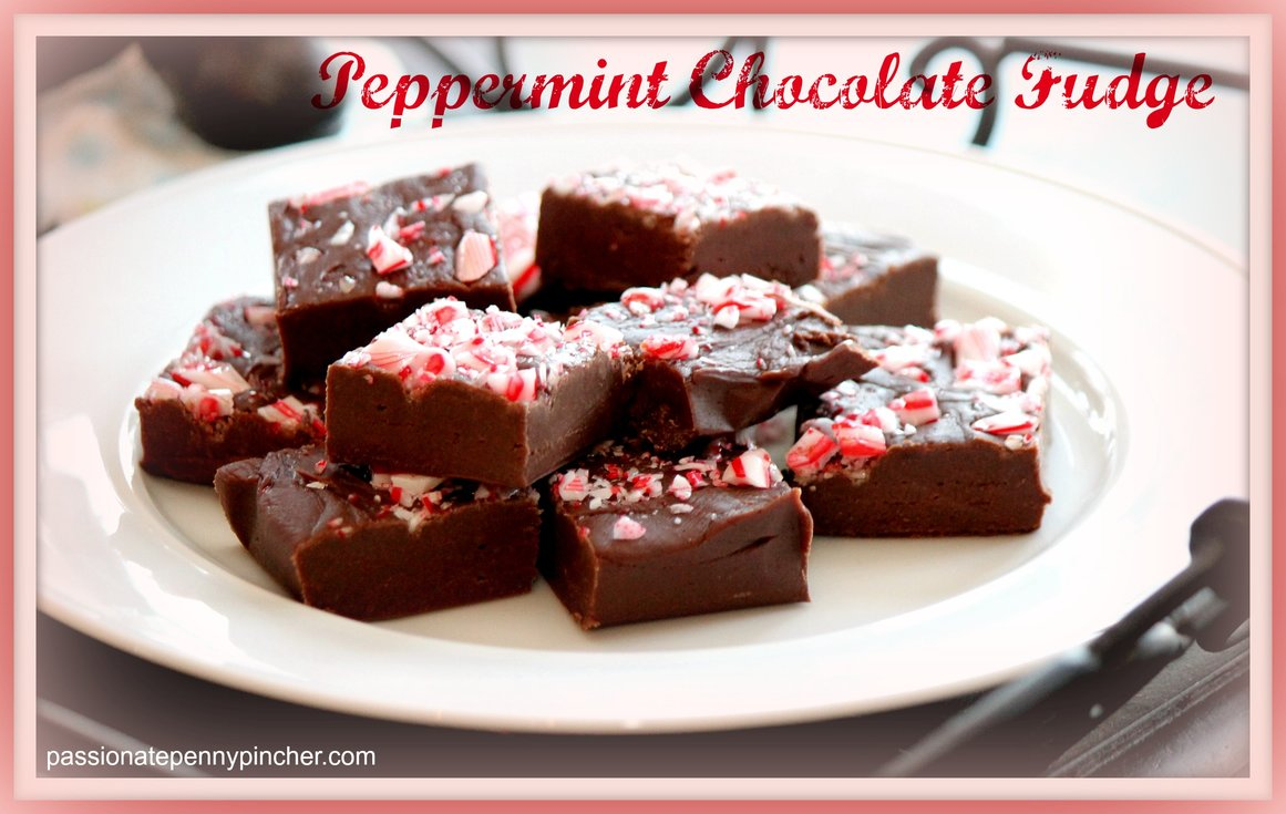 Peppermint Chocolate Fudge - Passionate Penny Pincher