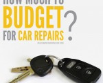 How Much To Budget For Car Repairs?