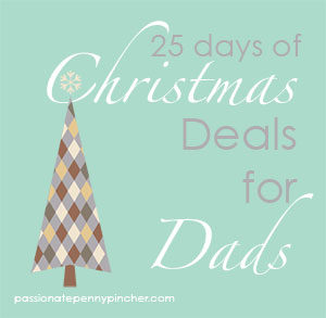 25 Days of Christmas Deals for Dads