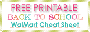 Free Printable - Back to School - WalMart Cheat Sheet