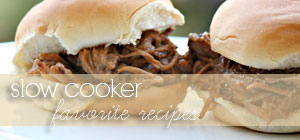 slow cooker - favorite recipes