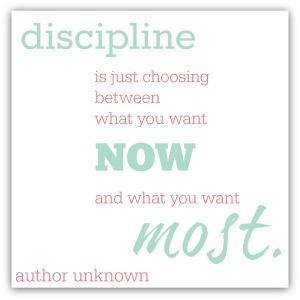 disciplineisjustchoosing