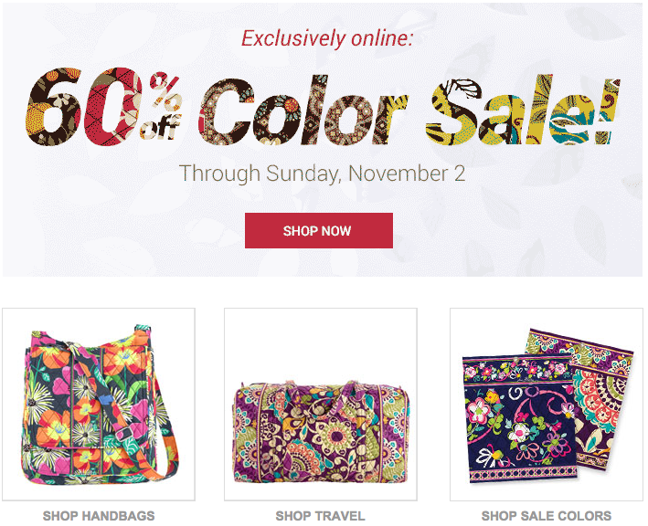 Vera bradley is having a 60 off sale this weekend only valid on