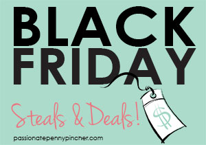 Black Friday Steals & Deals
