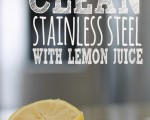 How To Clean Stainless Steel With Lemon Juice