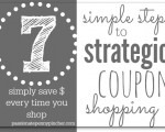 7 Simple Steps To Strategic Coupon Shopping