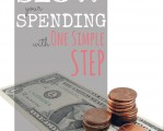 How To Slow Your Spending With One Simple Step