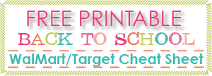 Free Printable Back to School WalMart/Target Cheat Sheet