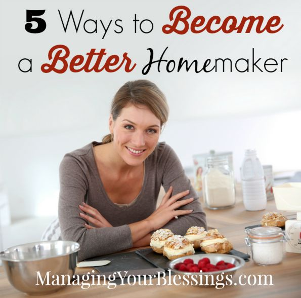 25 Days Of Homemaking Hints Day 14 5 Ways To Become A