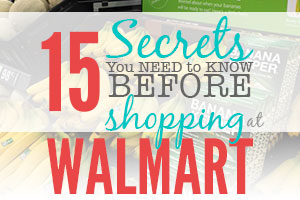 15 secrets you need to know before shopping Walmart