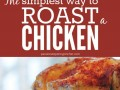 The Simplest Way To Roast a Whole Chicken
