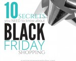 10 Secrets You Need To Know About Black Friday Shopping