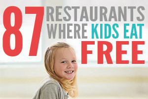 87 Restaurants Where Kids Eat Free