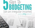 5 Steps To Budgeting {On An Irregular Income}