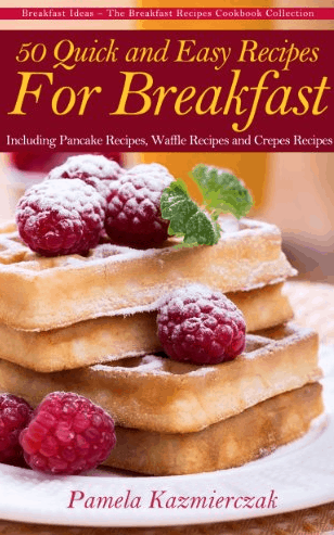 50-quick-and-easy-recipes-for-breakfast