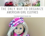 The Only Way to Organize American Girl Clothes