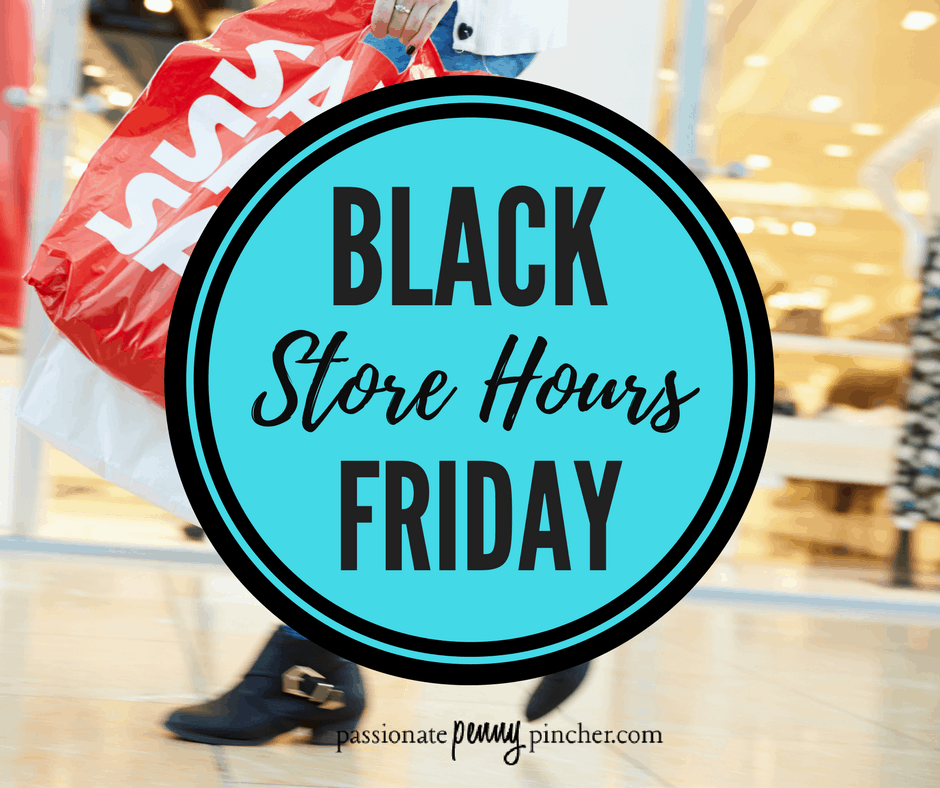 6ea8ba8295 Black Friday Store Hours (and Online Hours) for 2018!
