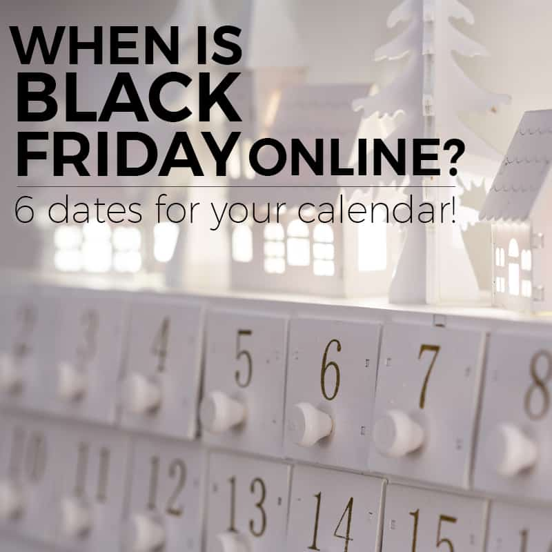 when is black friday online 6 important dates for your calendar passionate penny pincher. Black Bedroom Furniture Sets. Home Design Ideas