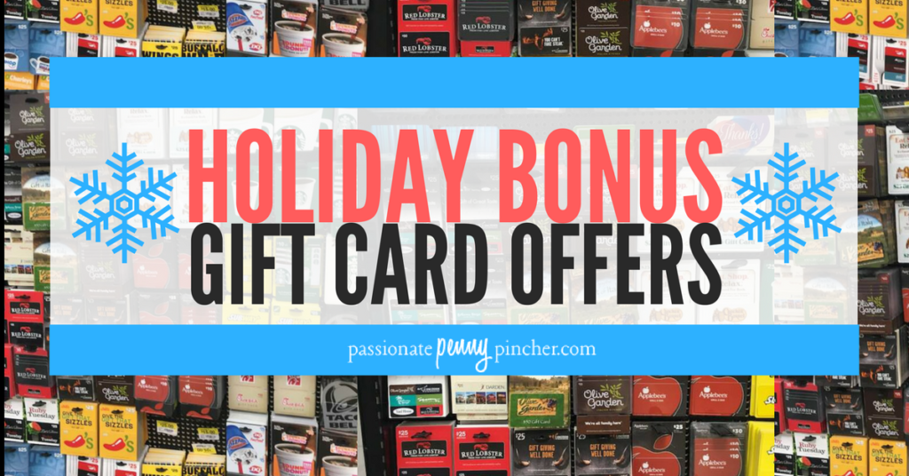Check out this GIANT list of Holiday Bonus Gift Card offers for 2017!