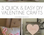 3 Quick and Easy DIY Valentine Crafts