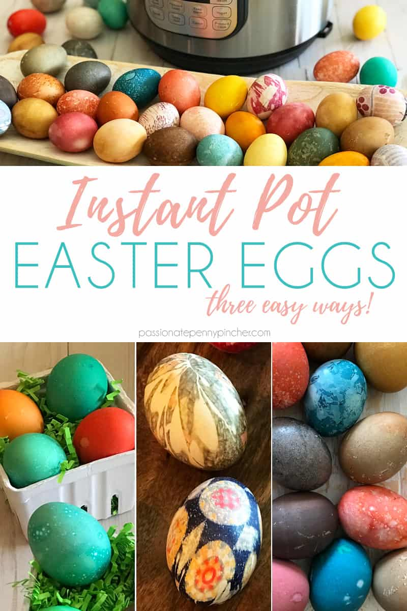 Looking for a great way to use that Instant Pot this Easter? Here are 3 EASY ways to dye eggs in your instant pot!