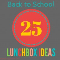 25 Easy Lunchbox Ideas (to help get you out of your rut!)