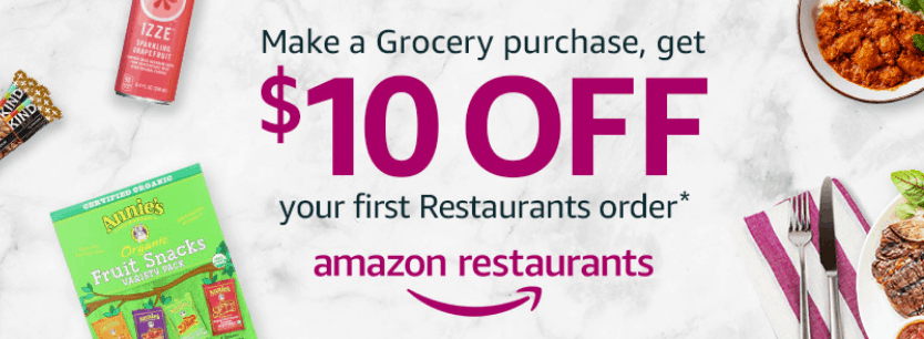 Amazon Restaurant Free 10 Credit With Any Grocery Purchase