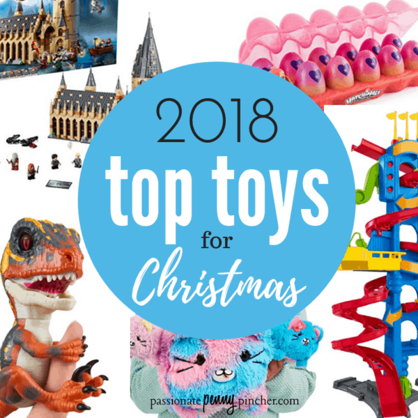 2018 Popular Toys : Top toys for christmas passionate penny pincher