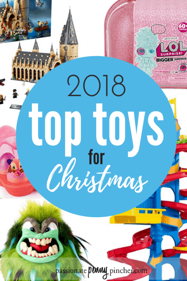 Top Toys For Christmas 2018 Passionate Penny Pincher