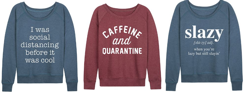 Slouchy Pullover with Fun Sayings Trio